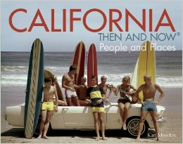California Then and Now