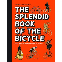 The Splendid Book of Bicyle