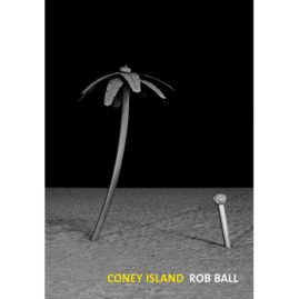 Coney Island – Rob Ball