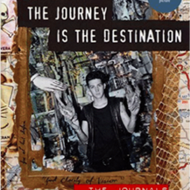 Dan Eldon, The Journey is the destinaton