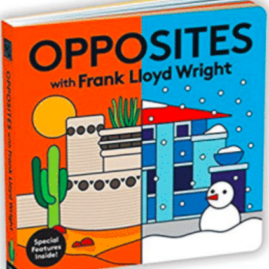 Opposites with Frank Lloyd