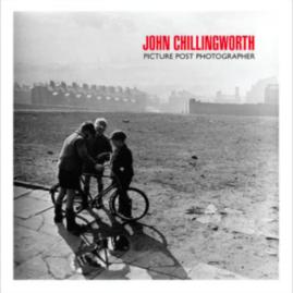 John Chillingworth, picture post photographer